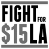 Fight For 15 LA