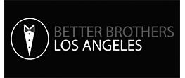 Better Brothers LA